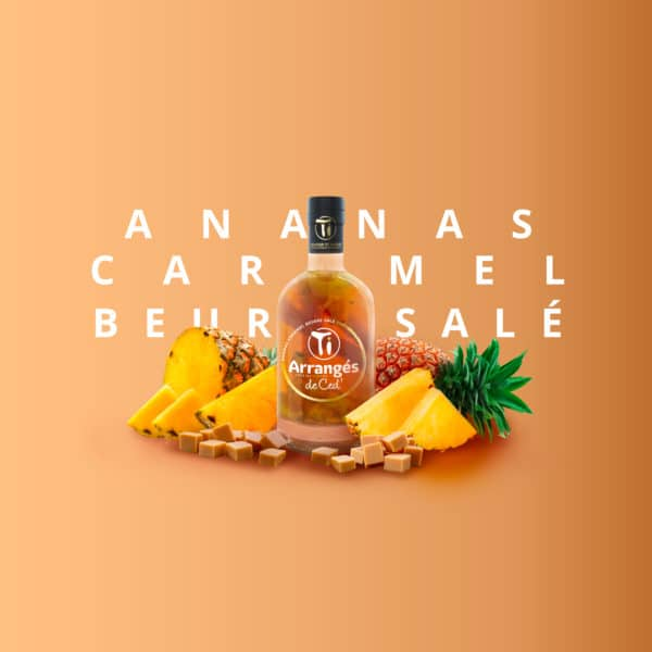 Ti Arrangés de Ced' Ananas Caramel Beurre Salé (Fûts de Whisky)